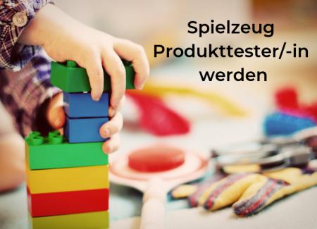 Spielzeuge Produkttester_-in werden